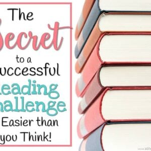 The Secret to a Successful Reading Challenge is Easier than you Think!