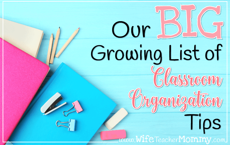 Do you want to get your classroom organized? Take your classroom from chaos to organized with these classroom management tips!
