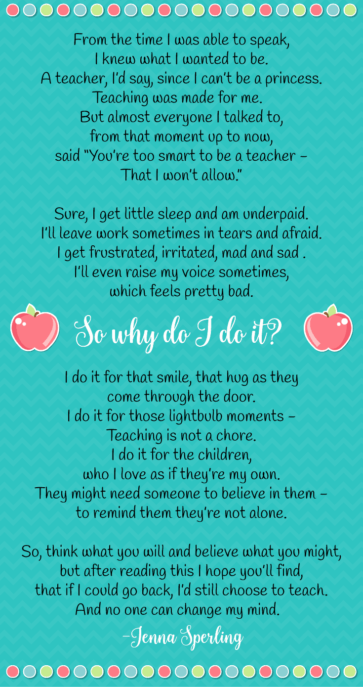Why is teaching worth it? Here's a little poem one of our readers wrote to answer that question.