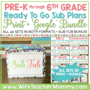 PreK through 6th Grade Sub Plans Bundle Print and Google