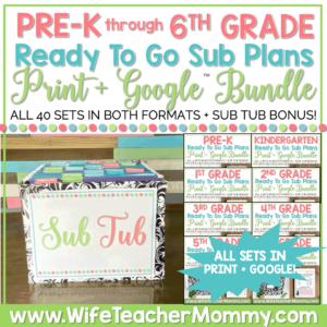 PreK through 6th Grade Sub Plans Bundle Print and Google