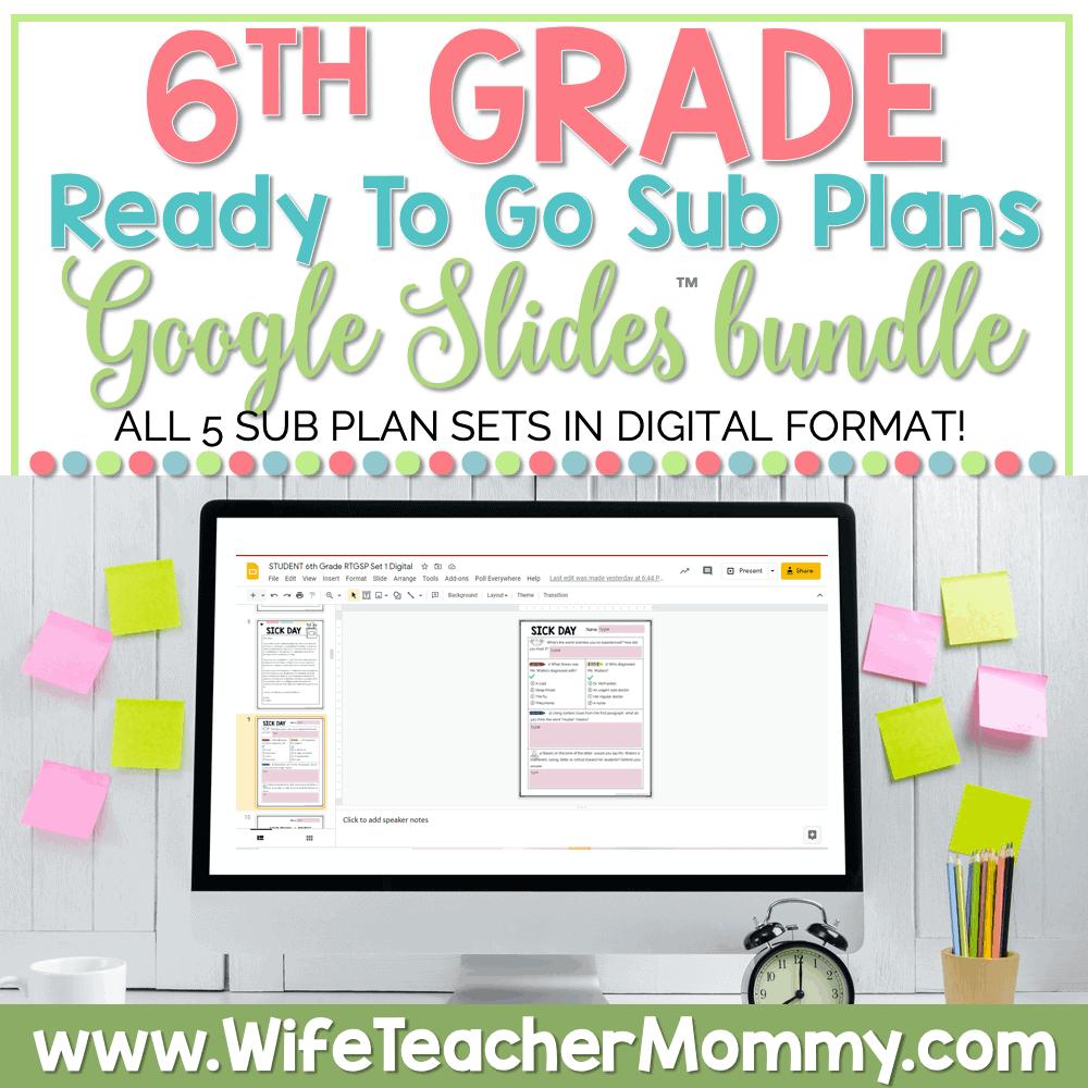 6th Grade Ready To Go Sub Plans Google Bundle