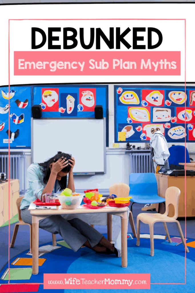 Debunking sub plan myths all teachers have said or heard.