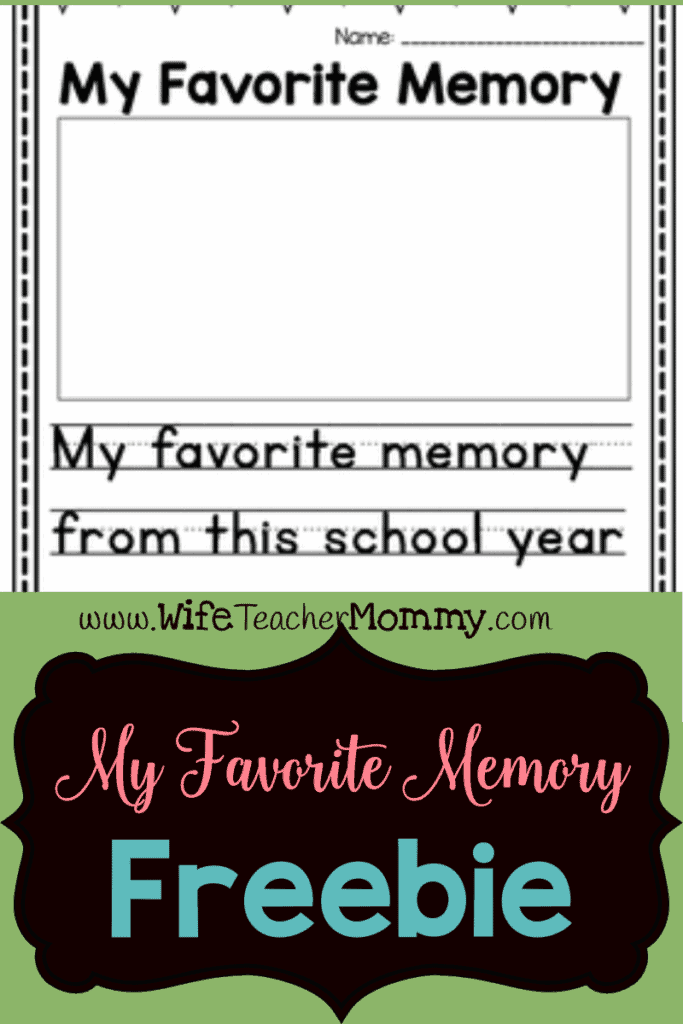 My Favorite Memory end of the school year writing freebie