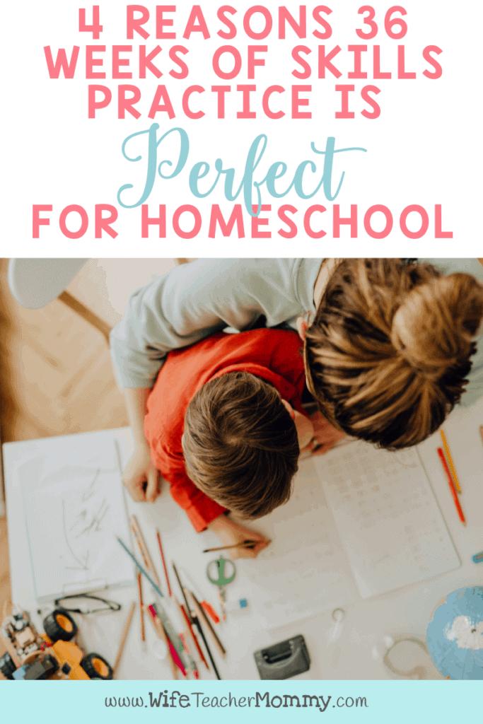 4 Reasons 36 Weeks of Skills Practice is Perfect for Homeschool